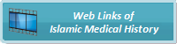 Web Links of Islamic Medical History